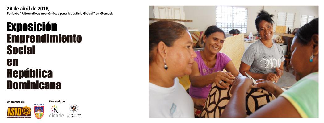 """24 de abril inauguramos la exposición """"Emprendimiento social en República Dominicana"""" en Granada"""